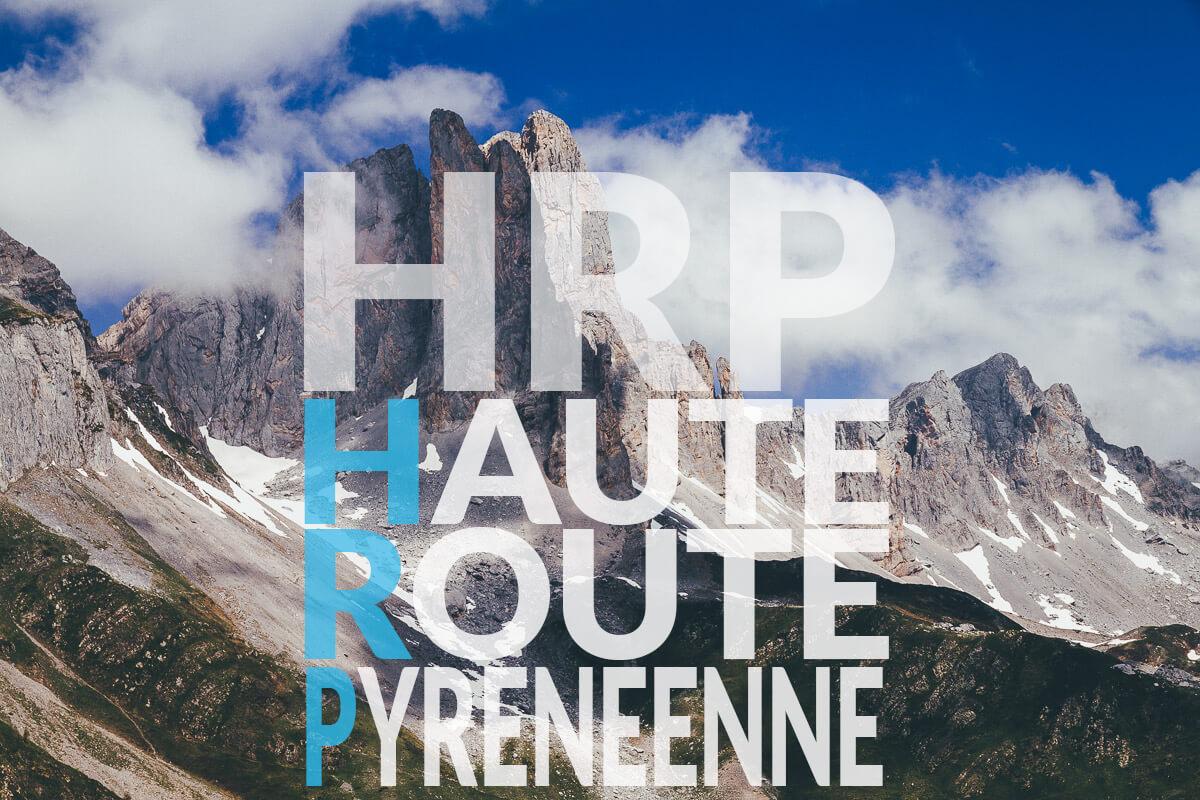 Traversée des Pyrénées par la HRP : Haute Route Pyrénéenne
